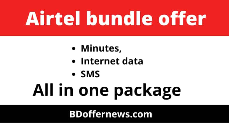 Airtel 747 taka recharge offer,Airtel bundle offer bd