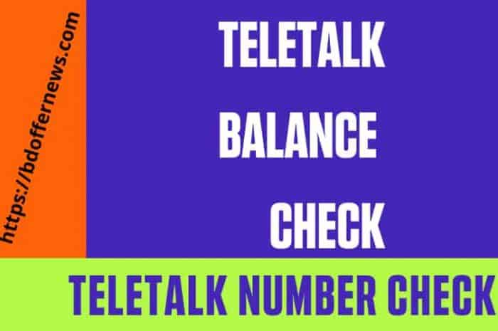 Teletalk balance check and Teletalk number check code