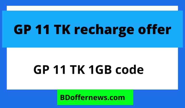 GP 11 TK recharge offer